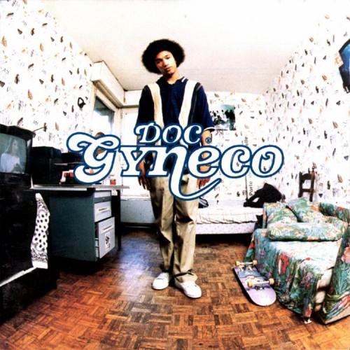Album Rap français : Doc Gyneco - Premiere consultation