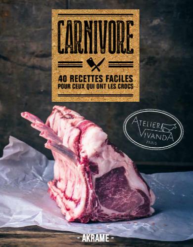 Livres de cuisine pour homme - Carnivore